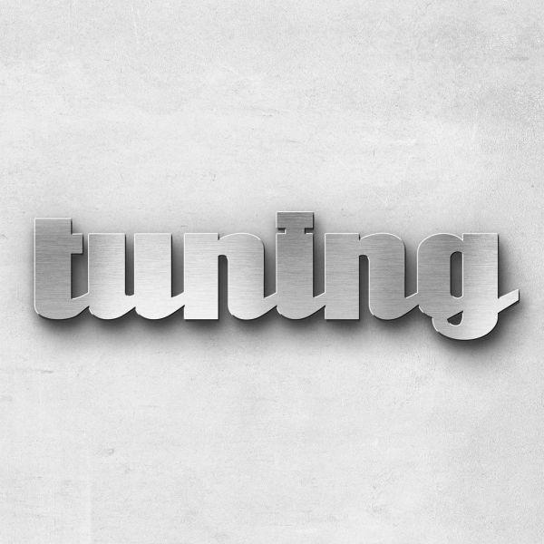 "Schriftzug ""Tuning"" Edelstahl gebürstet"