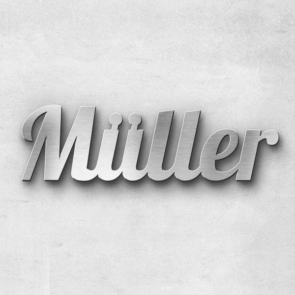 "Schriftzug ""Müller"" Edelstahl gebürstet"