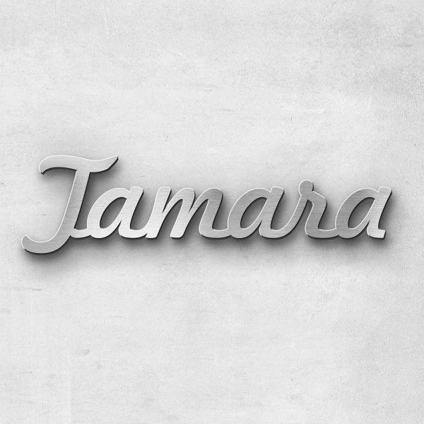 "Schriftzug ""Tamara"", Breite: 10 cm, Schriftart: Ballpark 2.0, Befestigung: Ohne"