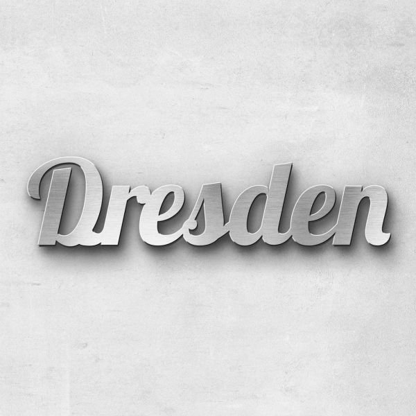 "Schriftzug ""Dresden"" Edelstahl gebürstet"