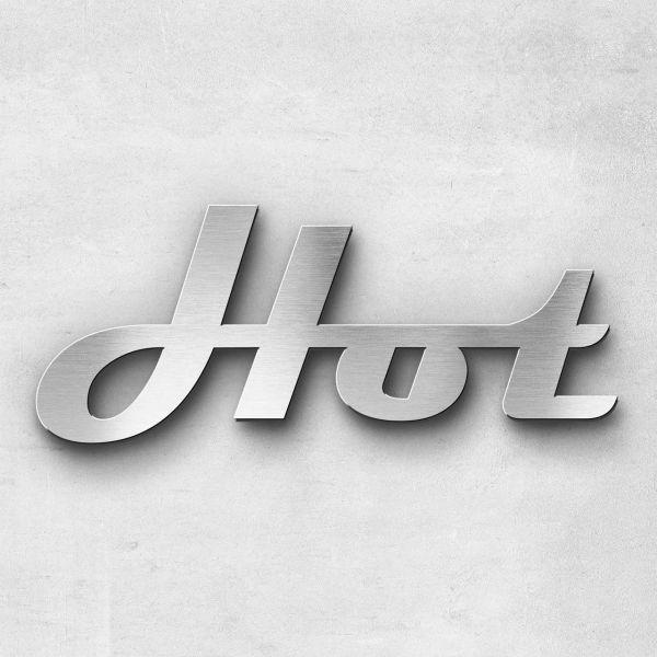"""Schriftzug """"Hot"""" Edelstahl gebürstet"""