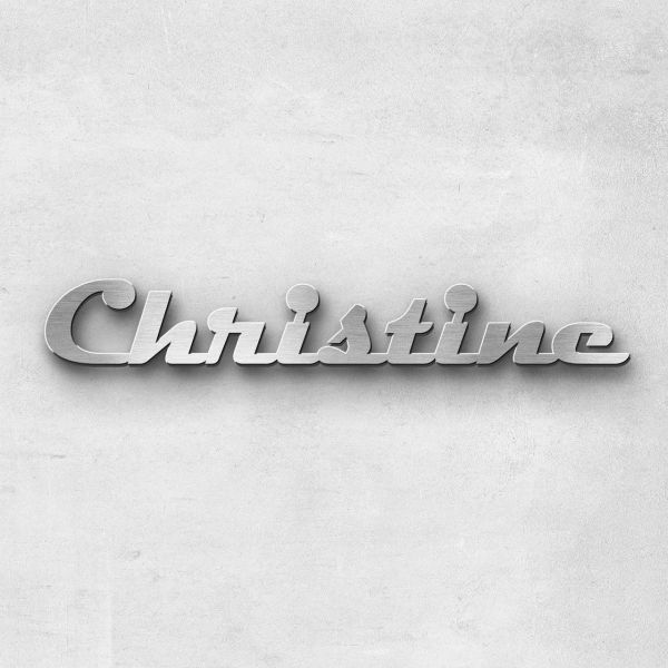 """Schriftzug """"Christine"""", Breite: 35 cm, Schriftart: Scriptus, Befestigung: Ohne"""