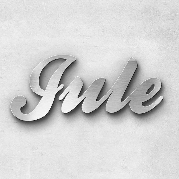 """Schriftzug """"Jule"""", Breite: 12 cm, Schriftart: Lilly, Befestigung: Bolzen"""
