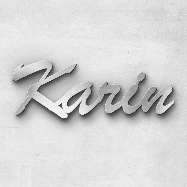 """Schriftzug """"Karin"""", Breite: 8 cm, Schriftart: Scriptic, Befestigung: Ohne"""